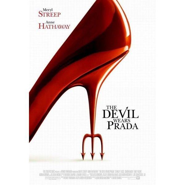 The Devil Wears Prada Movie Poster - Internet Movie Poster Awards... ❤ liked on Polyvore