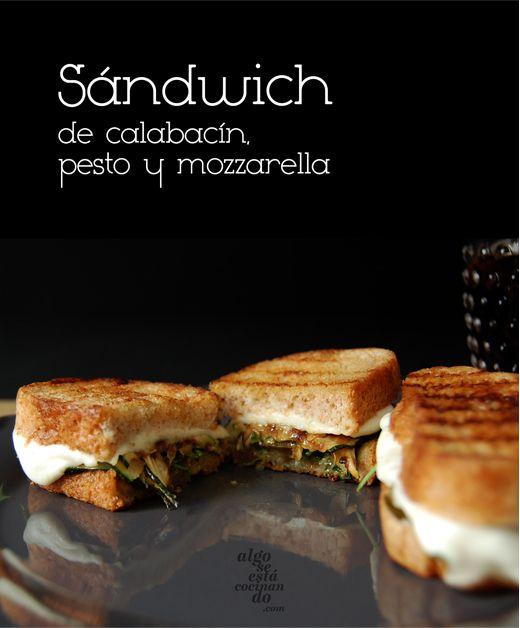 Sándwich de calabacín, pesto y mozzarella