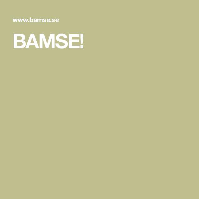 BAMSE!