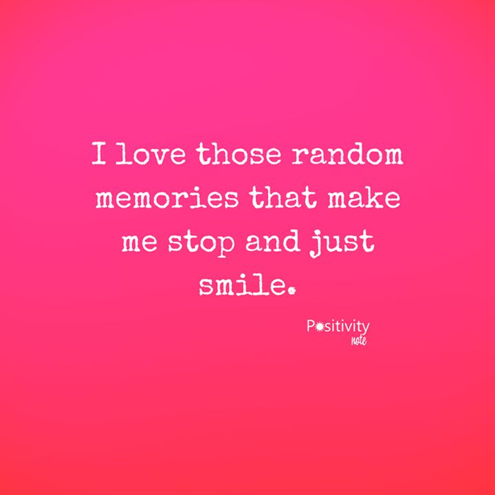 I love those random memories that make me stop and just smile. #positivitynote #positivity #inspiration