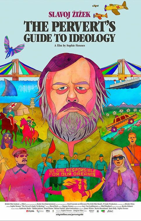 TrustMovies: Slavoj Zizek & Sophie Fiennes' THE PERVERT'S GUIDE TO IDEOLOGY is the most fun your brain, memory and synapses will have at the movies