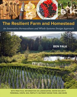 Whole Systems Design - The Resilient Farm and Homestead, By Ben Falk