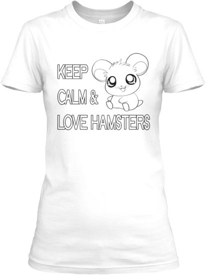#hamsters Keep Calm and Love hamsters T-shirt