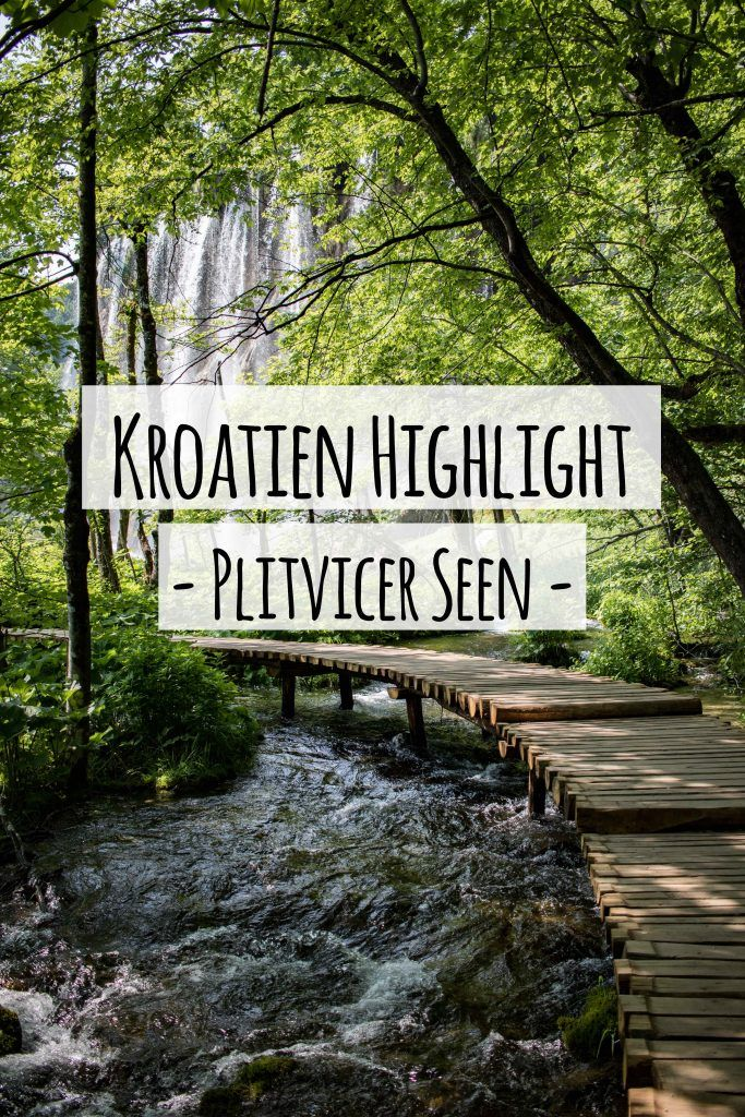 Traumhaft schön: Tipps für deinen Besuch im Nationalpark Plitvicer Seen