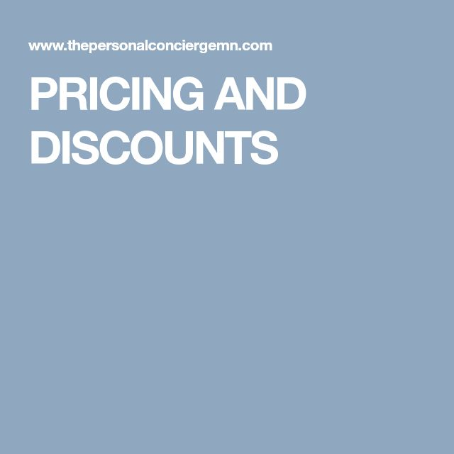 PRICING AND DISCOUNTS