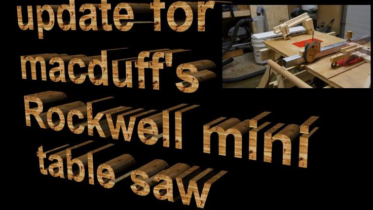macduff's mini rockwell table saw update with added jigsaw and router on...
