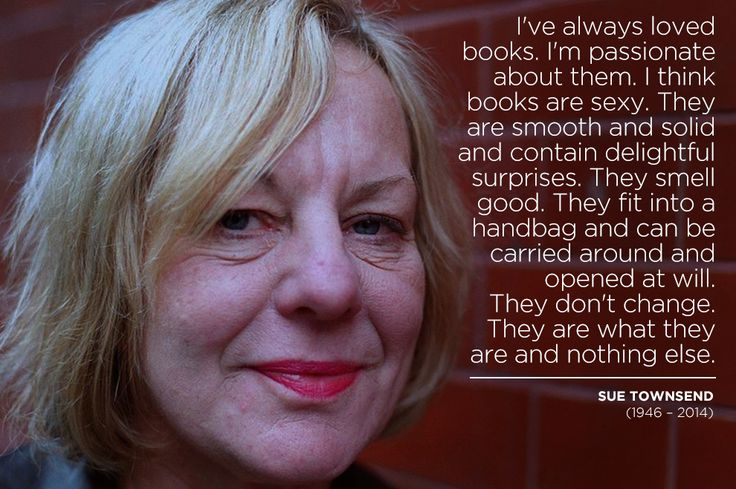 Sue Townsend (1946 – 2014) | 15 Powerful Quotes By Writers We Lost In 2014