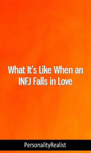 What It's Like When an INFJ Falls in Love #personalitytype