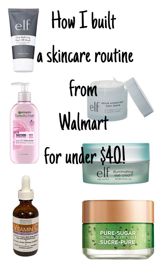 How I Built A Walmart Skincare Routine For Under 40 Skin Care Routine 40s Skin Care Routine 30s Skin Care Solutions