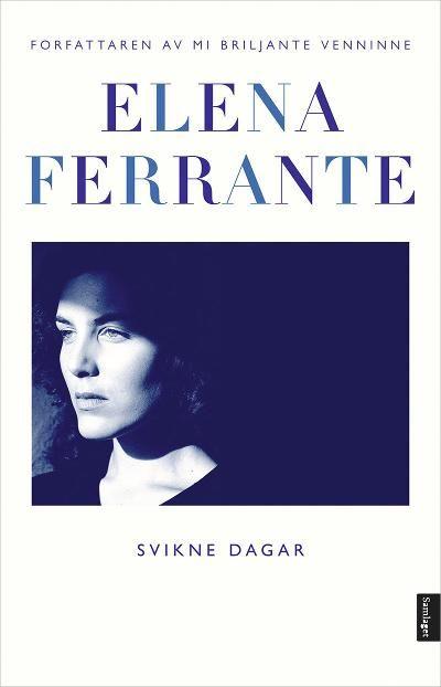 Svikne dagar - Elena Ferrante