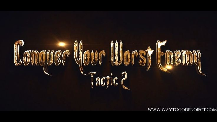 WayToGod Series Allah - Tactic 2  - Conquer Your Worst Enemy