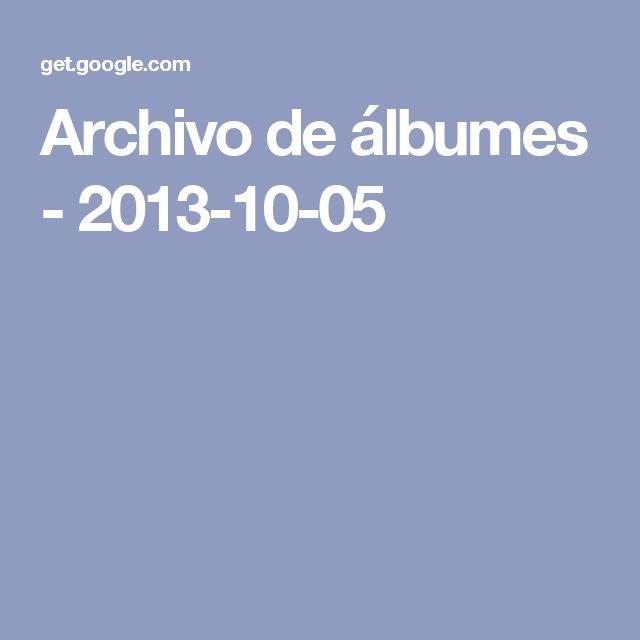 Archivo de álbumes - 2013-10-05