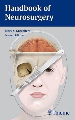 Handbook of Neurosurgery by Mark S. Greenberg, http://www.amazon.com/dp/1604063262/ref=cm_sw_r_pi_dp_vIWTrb0STH1DT