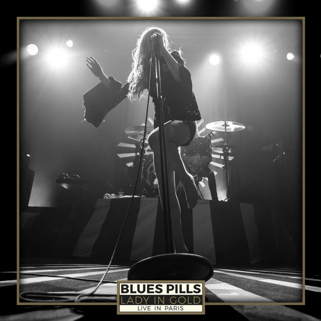 """Heavy Metal Music & More  : Blues Pills """"Lady In Gold Live In Paris"""" [Recenzja..."""