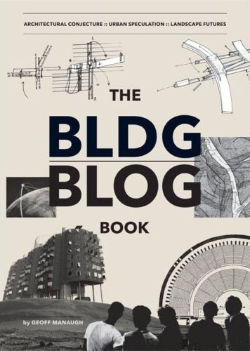 BLDGBLOG Book -Architecture is more than what makes up our built environment; it is a way of thinking about the world-and beyond. This is the lesson author Geoff Manaugh entertainingly communicates in this tour-de-force of architectural speculation and futuristic critique. In five sections that relate to the sprawling, smart, always compelling, and often very funny inquiry that comprise the site-Architectural Conjecture, The Underground, Weather Control, Architectural Music, & Landscape…
