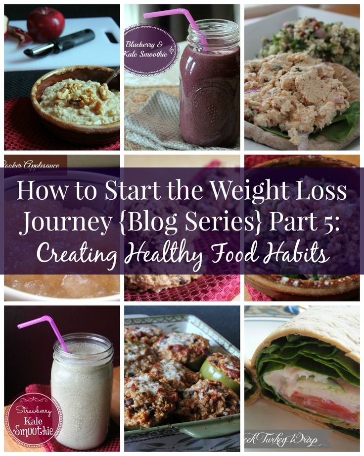 How to Start the Weight Loss Journey Part 5: Create Healthy Food Habits. Links to the other parts of the series are in the post. Weight loss tips and advice.