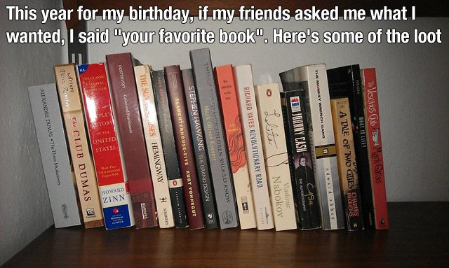 """This year for my birthday, if my friends asked me what I wanted, I said 'your favourite book.' Here's some of the loot."""
