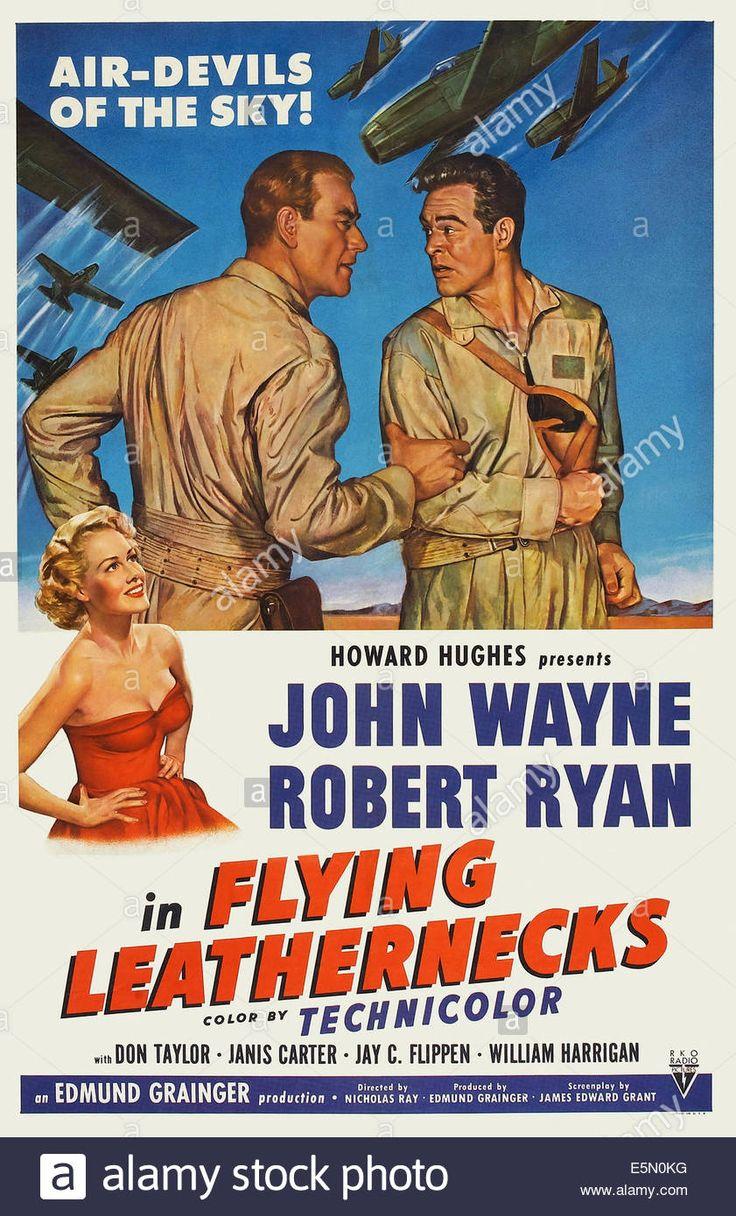Flying Leathernecks, John Wayne, Robert Ryan, Janis Carter (bottom Stock Photo, Royalty Free Image: 72376292 - Alamy