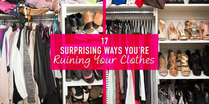 17 Surprising Ways You're Ruining Your Clothes  -Cosmopolitan.com