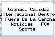 http://tecnoautos.com/wp-content/uploads/imagenes/tendencias/thumbs/gignac-calidad-internacional-dentro-y-fuera-de-la-cancha-noticias-fox-sports.jpg Gignac. Gignac, calidad internacional dentro y fuera de la cancha - Noticias | FOX Sports, Enlaces, Imágenes, Videos y Tweets - http://tecnoautos.com/actualidad/gignac-gignac-calidad-internacional-dentro-y-fuera-de-la-cancha-noticias-fox-sports/