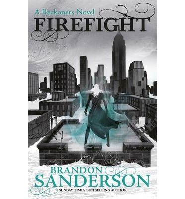 Brandon Sanderson presents the second book in the Reckoners series: Firefight, the sequel to the New York Times bestseller Steelheart.