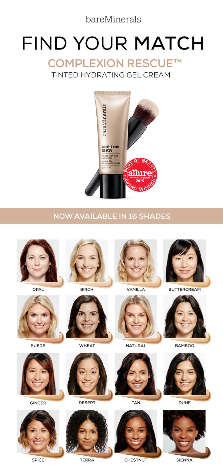 Complexion Rescue™ Tinted Hydrating Gel Cream A multi-tasking genius that combines skincare benefits and naturally radiant coverage in one. Powerful hydration meets radiant healthy-looking coverage. 100% of women experienced improvement in skin texture and 215% increase in skin hydration after just one week. Now availablein 16 shades on bareMinerals.com
