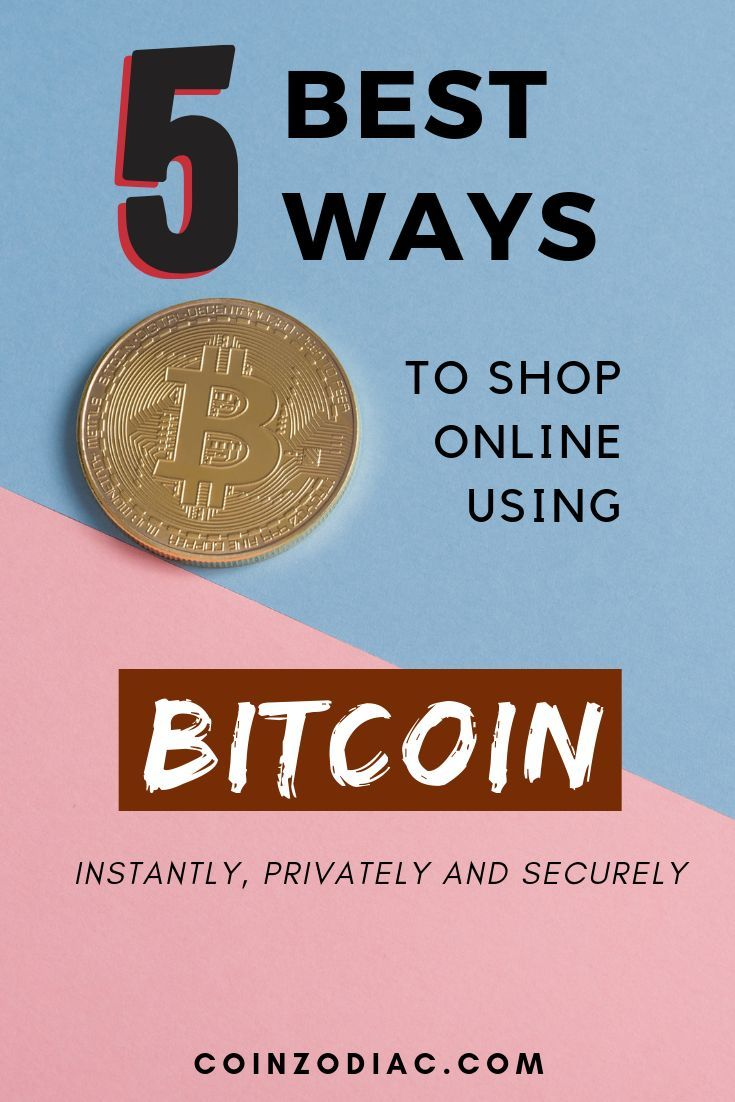 7 Best Ways To Shop With Bitcoin In 2019 Cryptocurrency Investing In Cryptocurrency Bitcoin