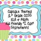 "This is a complete 1st Grade CCSS ELA and Math ""I can"" statement set with a cute Polka Dot and Cupcake Theme.  They are written using the Kid Frien..."