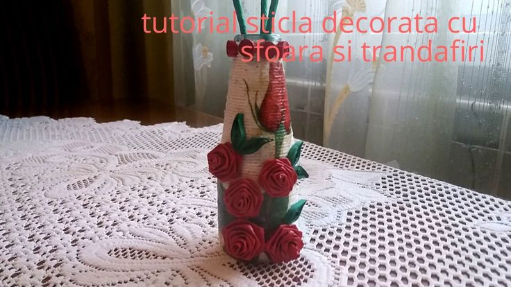 Tutorial sticla decorata cu sfoara si trandafiri---Tutorial rope and gla...