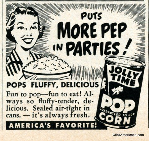 Jolly Time popcorn ads (1950s) - Click Americana