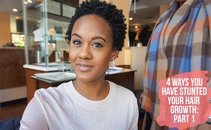 4 Ways You Have Stunted Your Hair Growth: Part one