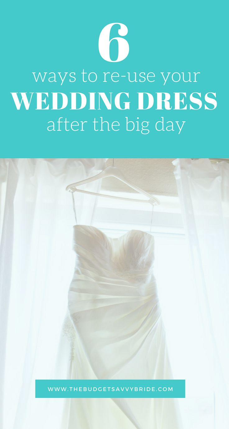 Trendy  Ways To Give Your Wedding Dress Life After The Wedding