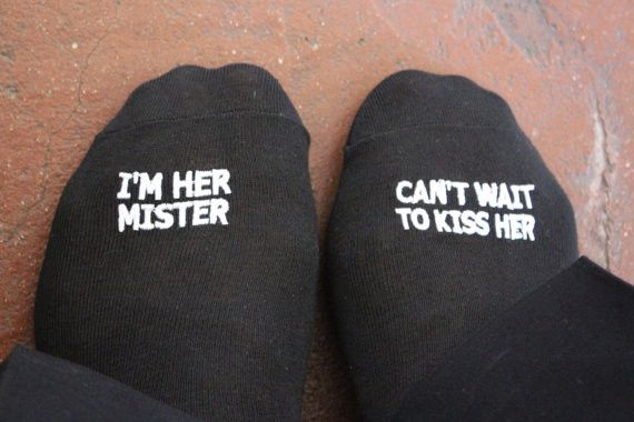 "Grooms Wedding Socks """" I'M HER MISTER, CAN'T WAIT TO KISS HER"""" best wedding idea"