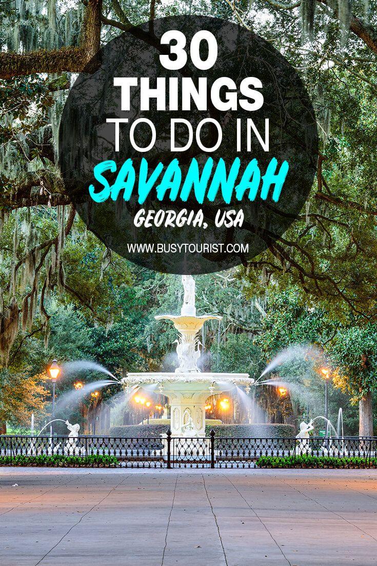 30 Best Fun Things To Do In Savannah Georgia Things To Do Fun Things To Do Vacation Usa