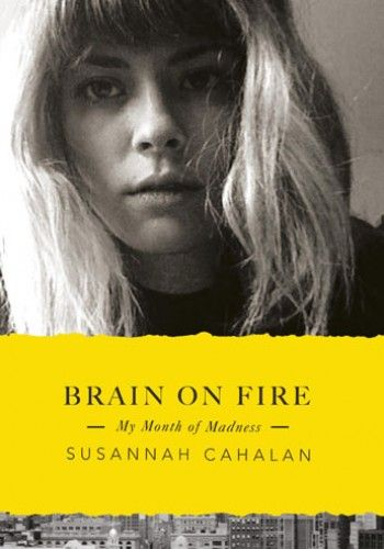 Brain on Fire by Susannah Cahalan. I couldn't put this one down, constantly wanting to know what would happen on the next page. A scary reality and very eye opening, a case that will hopefully open lots of doors for auto immune diseases and bridges the gap between psychology and neurology.