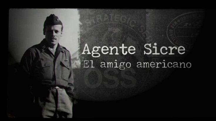 Ricard Sicre: De espía a hombre de negocios en la España franquista, Segunda Guerra Mundial, agente Richard Sickler, CIA, Betty Lussier,