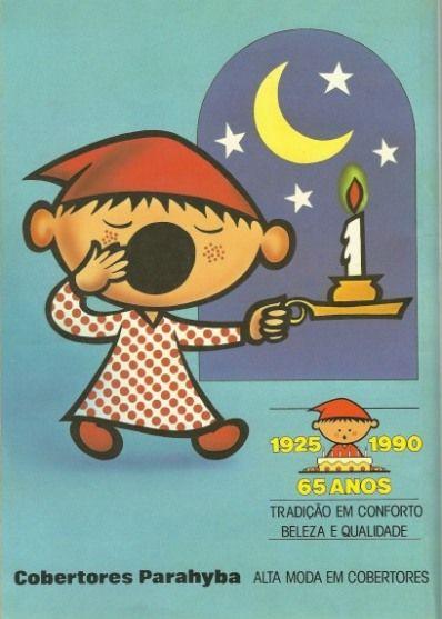Cobertores Parahyba (1990)  Já é hora de dormir, não espere....