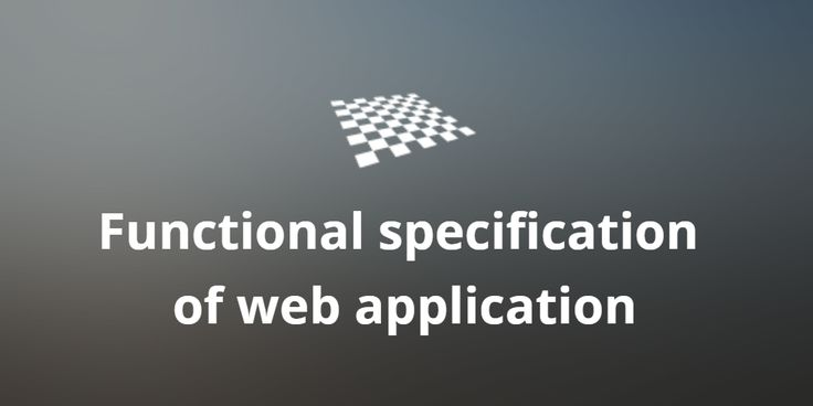 Functional specification of web application  http://divendor.com/blog/functional-specification-of-web-application/