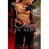 Seduced In Seoul (Destination Pleasure) (Kindle Edition)By Helen Hardt