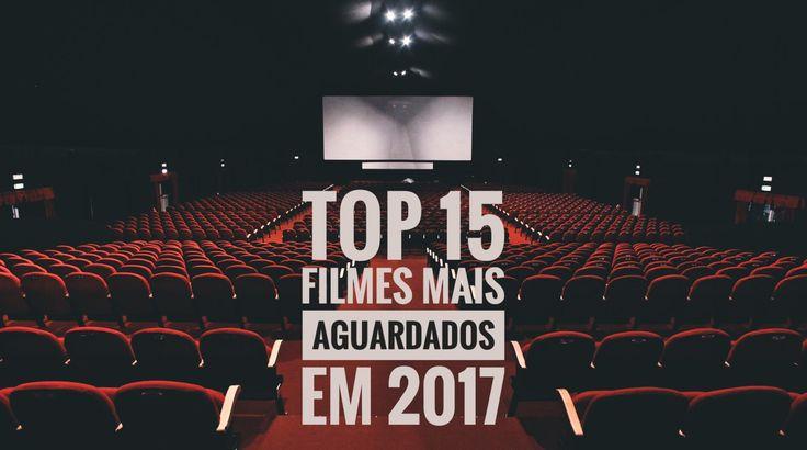 CineNews | Os 15 filmes mais esperados para 2017