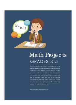 Math Projects offer a great way to develop problem solving skills while linking your curriculum with real world situations and applications of math...
