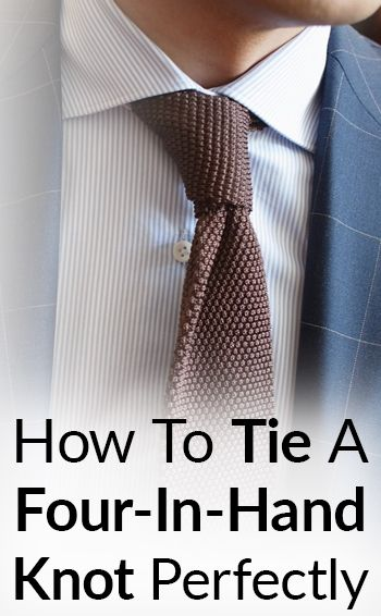 The history, style and instructions on tying the four in hand necktie knot.