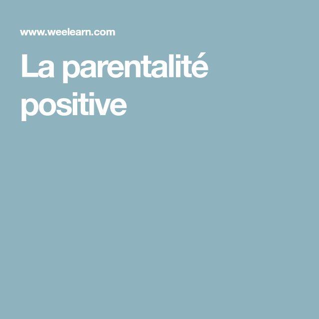 La parentalité positive