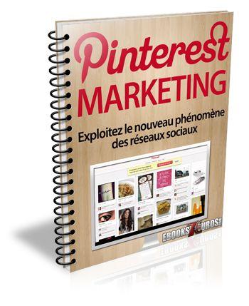 Pinterest Marketing - Exploitez le nouveau phénomène des réseaux sociaux.
