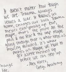 Ohh man, gotta love greys anatomy quotes :)