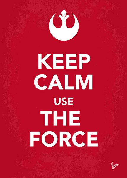 My Keep Calm Star Wars - Rebel Alliance - poster Art Print by  Vincent Vermeij Aka Chungkong
