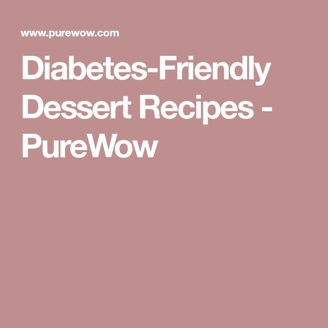 Diabetes-Friendly Dessert Recipes - PureWow