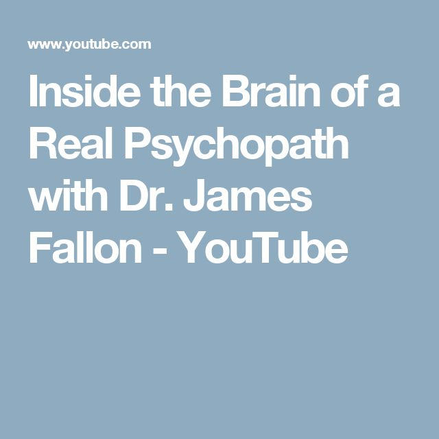 Inside the Brain of a Real Psychopath with Dr. James Fallon - YouTube