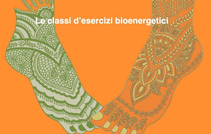 Video consigliato per conoscere gli esercizi di bioenergetica! Nicoletta Cinotti Classe di esercizi bioenergetici del mattino