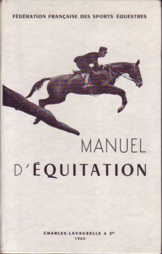 manuel d 39 equitation instruction du cavalier emploi et. Black Bedroom Furniture Sets. Home Design Ideas
